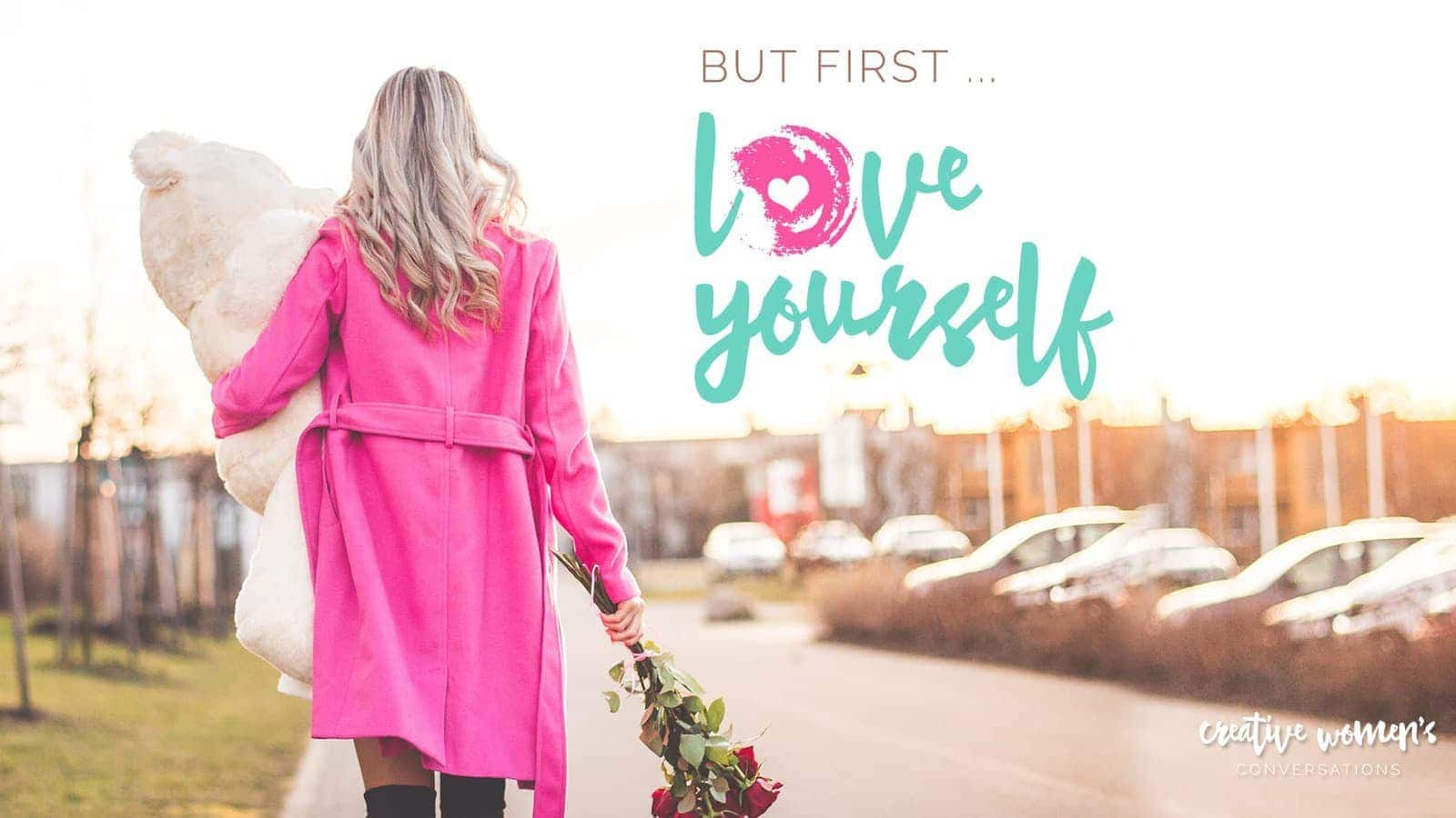 CWC Chicago: Love Yourself – Personal Development