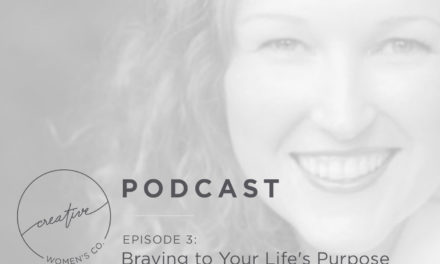 Episode #03: Braving to Your Life's Purpose with Lauren Ramsey