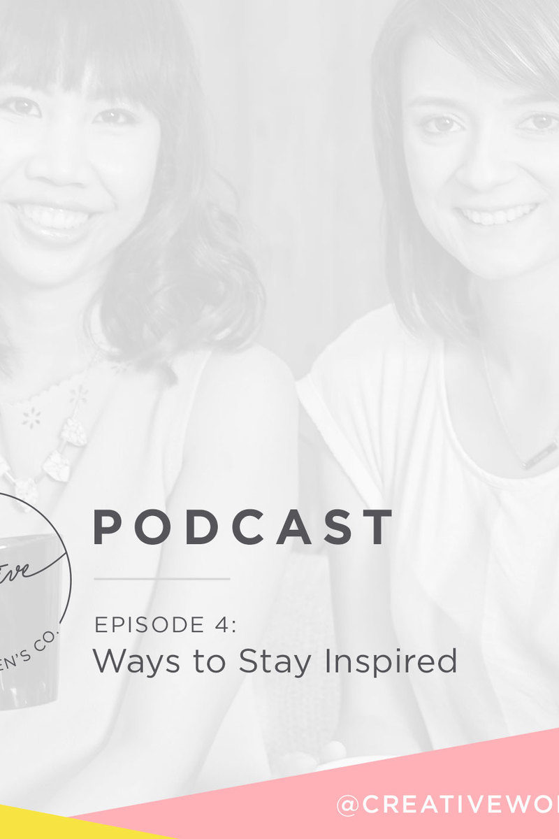 Episode #04: Ways to Stay Inspired