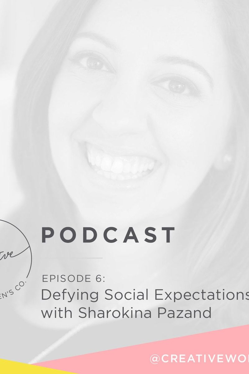 Episode #06: Defying Social Expectations with Sharokina Pazand