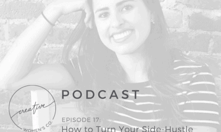 Episode #17: How to Turn Your Side-Hustle into Your Full-Time Job with Emily Merrell