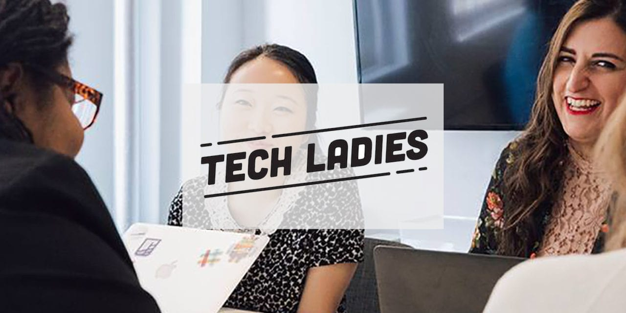 Tech Ladies