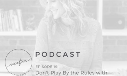Episode #19: Don't Play By the Rules with Alicia Driskill