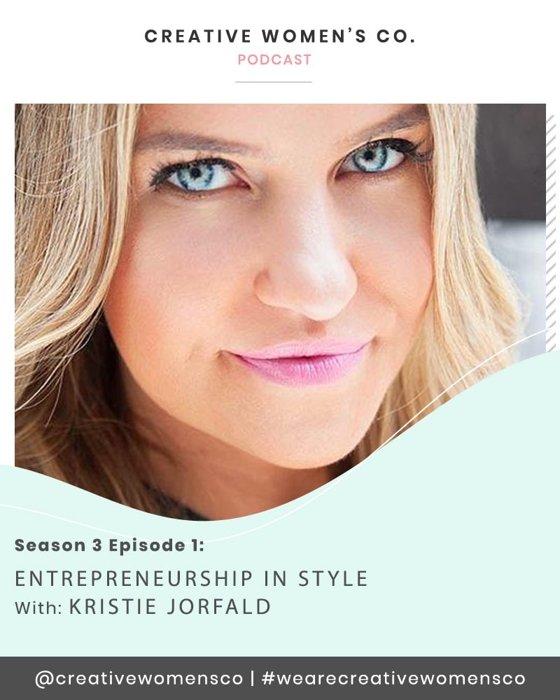 Episode #22: Entrepreneurship with Style with Kristie Jorfald